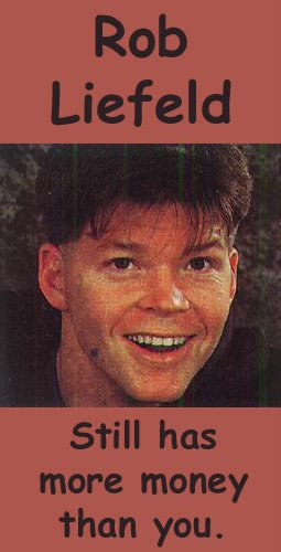 A True Fact About Rob Liefeld