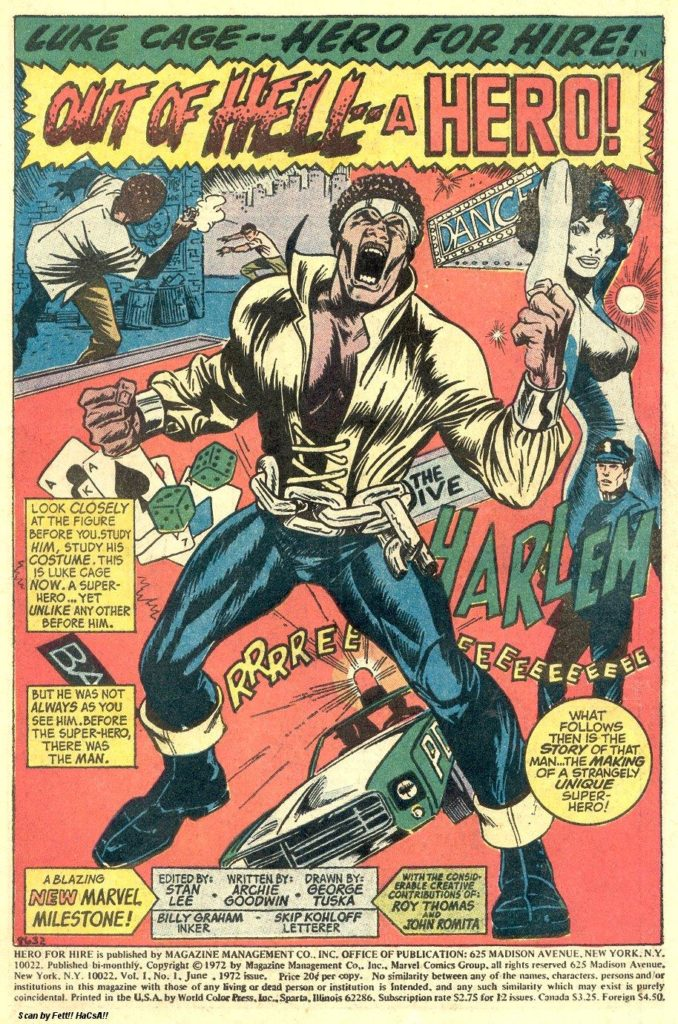 The opening page of Luke Cage, Hero for Hire. Most of his iconic costume from the 70's & 80's is here, save for 2 things, that chain belt of his for awhile was the size of a Buick, and something is wrong with the footwear