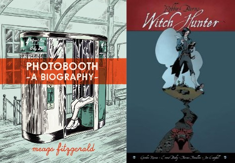 Two wonderful Graphic Novels. Phtobooth: A Biography and Robbie Burns: Witch Hunter