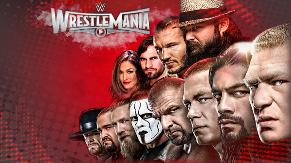 Did we mention Wrestlemania?