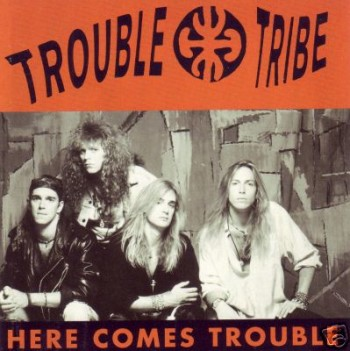 TT-Here Comes Trouble